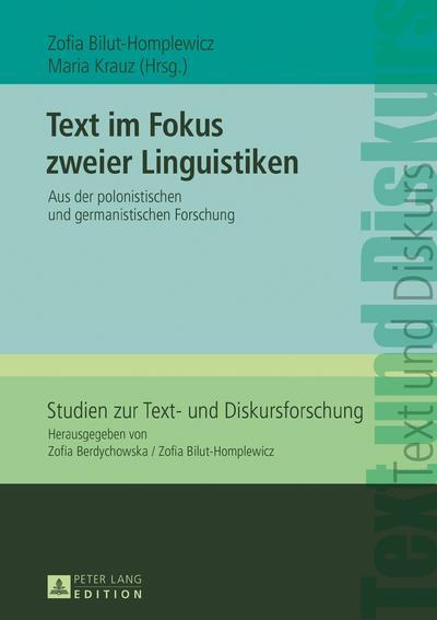 Text im Fokus zweier Linguistiken