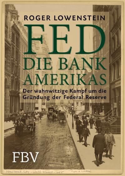 FED - Die Bank Amerikas