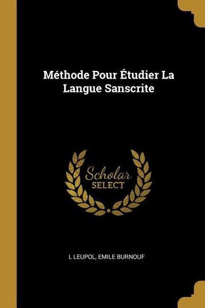 Méthode Pour Étudier La Langue Sanscrite