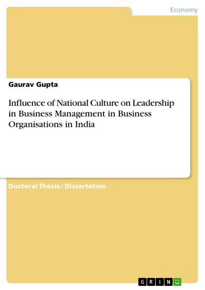 Influence of National Culture on Leadership in Business Management in Business Organisations in India