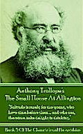 The Small House At Allington (Book 5)
