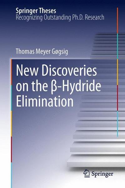 New Discoveries on the ß-Hydride Elimination