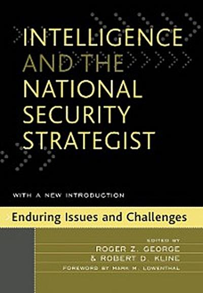 Intelligence and the National Security Strategist