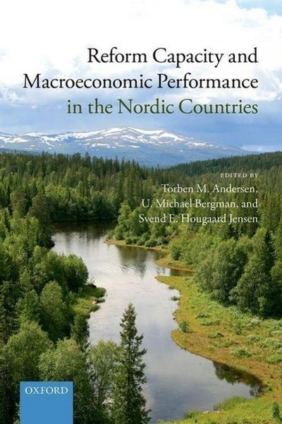 Reform Capacity and Macroeconomic Performance in the Nordic Countries