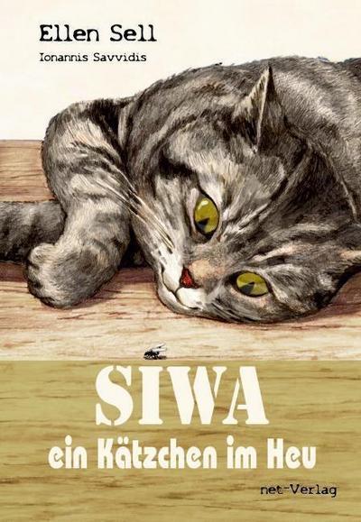 SIWA - ein Kätzchen im Heu: Kinderbuch