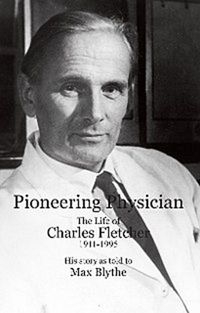 Pioneering Physician