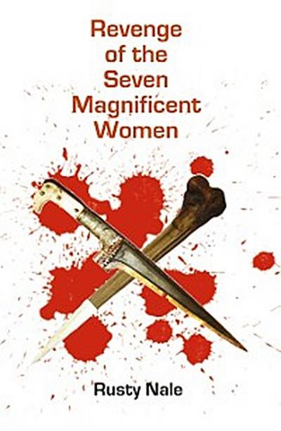 Revenge of the Seven Magnificent Women
