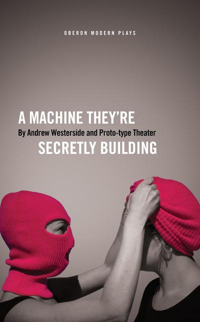 A Machine They'Re Secretly Building