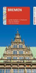 GO VISTA: Reiseführer Bremen; Mit Faltkarte und 3 Postkarten; Go Vista; Deutsch; 84 Fotos, mit herausnehmbarer Faltkarte
