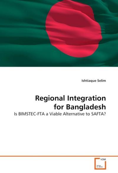 Regional Integration for Bangladesh