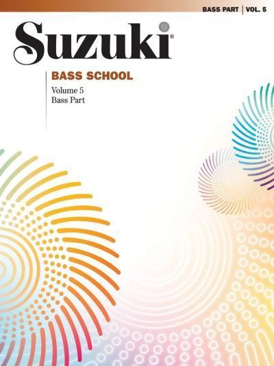 Suzuki Bass School Bass Part, Volume 5