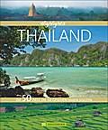Highlights Thailand; Die 50 Ziele, die Sie ge ...