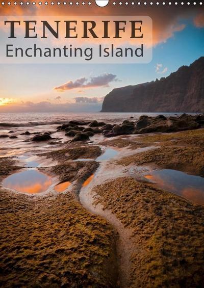 Tenerife enchanting island (Wall Calendar 2019 DIN A3 Portrait)