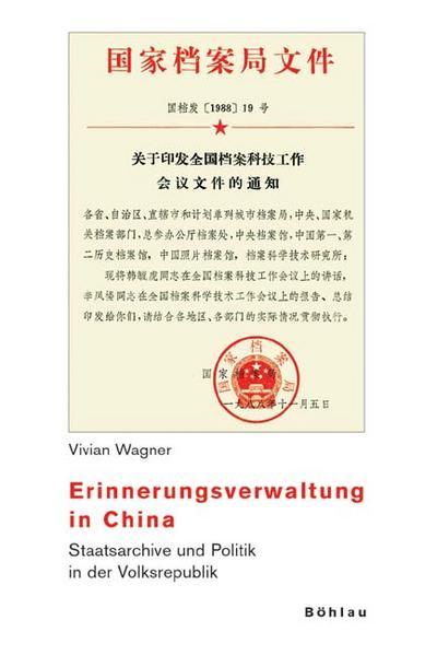 Erinnerungsverwaltung in China