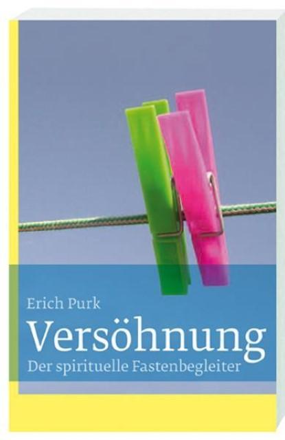 Versöhnung | Erich Purk |  9783460271340