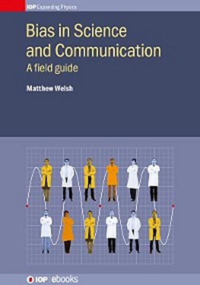 Bias in Science and Communication