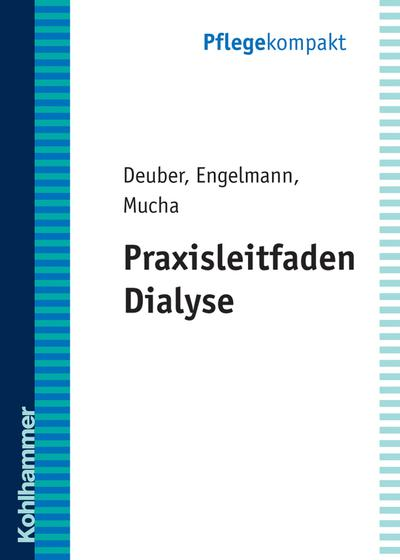 Praxisleitfaden Dialyse (Pflegekompakt)