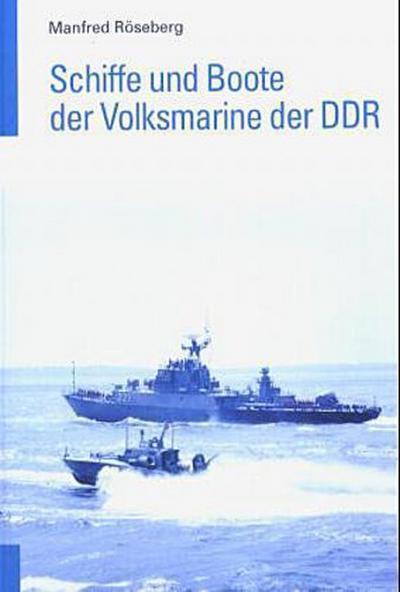 Schiffe und Boote der Volksmarine der DDR