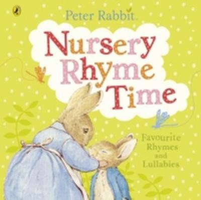 Peter Rabbit: Nursery Rhyme Time (PR Baby books)