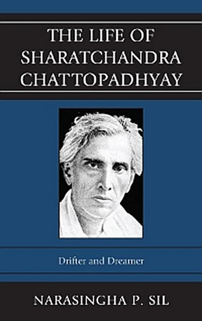 The Life of Sharatchandra Chattopadhyay