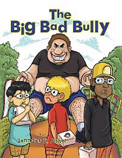 The Big Bad Bully