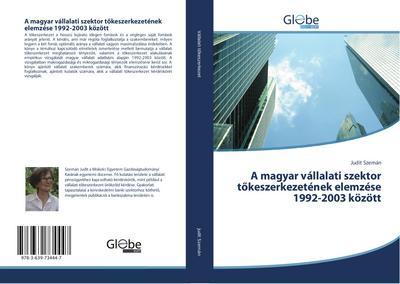 A magyar vállalati szektor tokeszerkezetének elemzése 1992-2003 között
