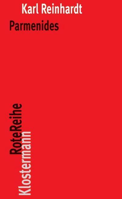 Parmenides und die Geschichte der griechischen Philosophie
