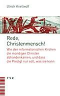 Rede, Christenmensch!