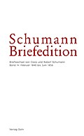 Schumann-Briefedition / Schumann-Briefedition I.7: Briefwechsel von Clara und Robert Schumann IV: Februar 1840 bis Juni 1856