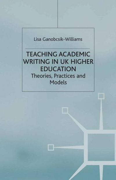 Teaching Academic Writing in UK Higher Education