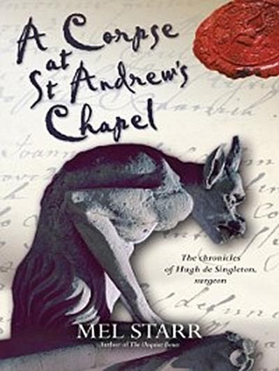 Corpse at St Andrew's Chapel