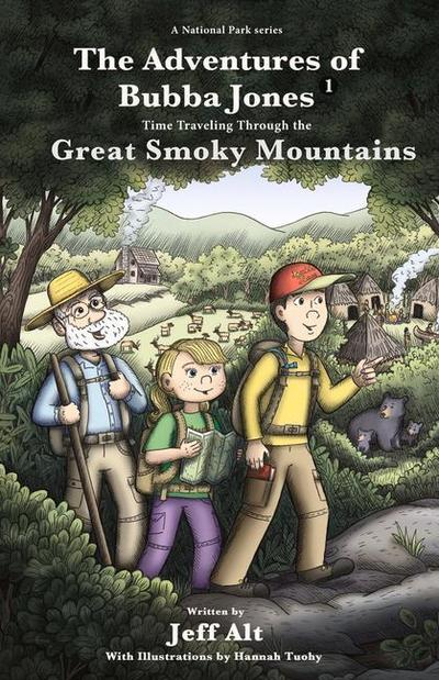 The Adventures of Bubba Jones: Time Traveling Through the Great Smoky Mountains