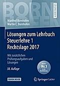 Lösungen zum Lehrbuch Steuerlehre 1 Rechtslage 2017
