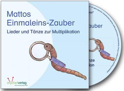 Mattos Einmaleins-Zauber: Lieder und Tänze zur Multiplikation - Myrtel Verlag Gmbh & Co. KG - Audio CD, Deutsch, , Lieder und Tänze zur Multiplikation, Lieder und Tänze zur Multiplikation