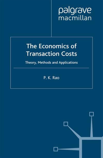 Economics of Transaction Costs