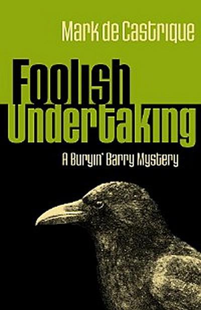 Foolish Undertaking
