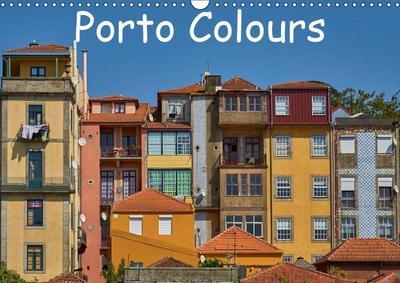 Porto Colours (Wall Calendar 2019 DIN A3 Landscape)