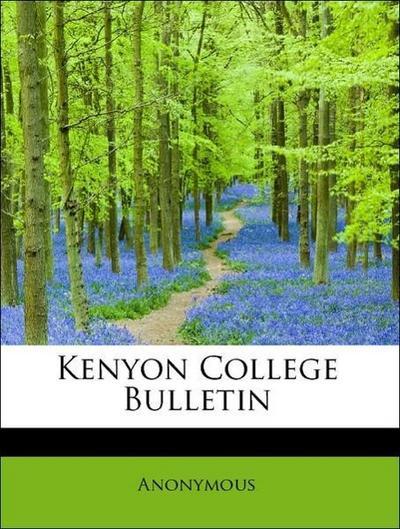 Kenyon College Bulletin