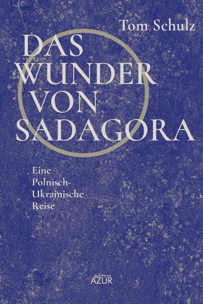 Das Wunder von Sadagora
