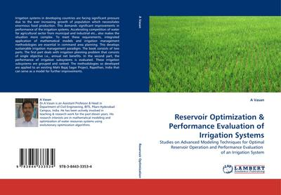 Reservoir Optimization & Performance Evaluation of Irrigation Systems