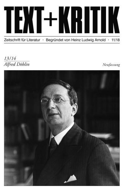 TEXT + KRITIK 13/14 - Alfred Döblin