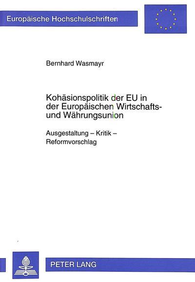 Kohäsionspolitik der EU in der Europäischen Wirtschafts- und Währungsunion