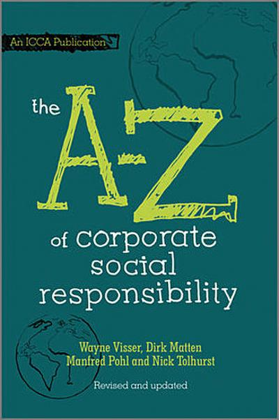 The A to Z of Corporate Social Responsibility, 2nd, Revised and Updated Edition