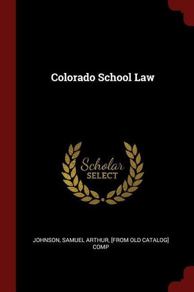 Colorado School Law