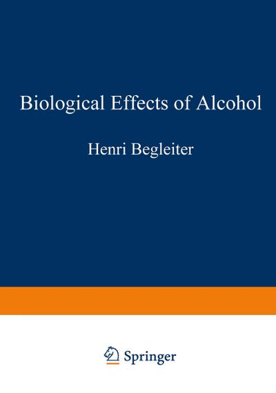 Biological Effects of Alcohol