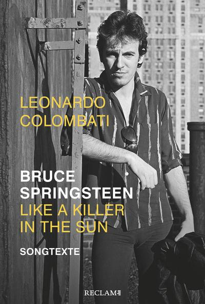 Bruce Springsteen - Like a Killer in the Sun