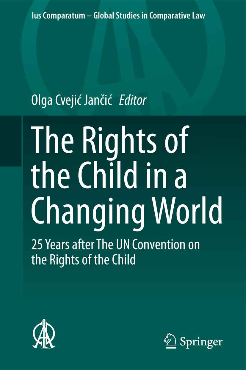The Rights of the Child in a Changing World Olga Cvejic Jancic
