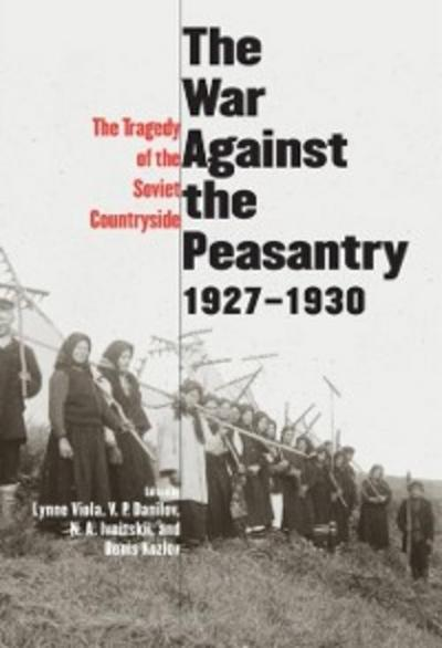 War Against the Peasantry, 1927-1930