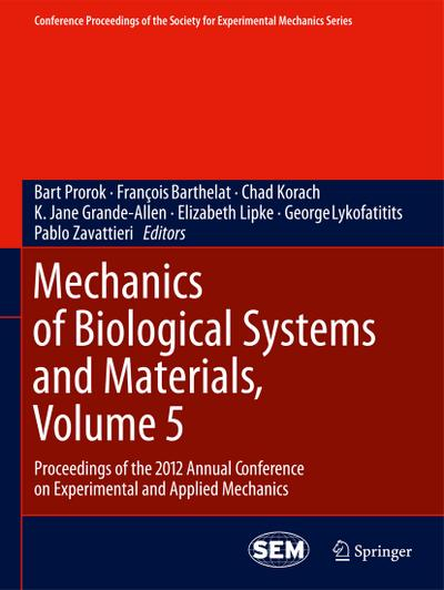 Mechanics of Biological Systems and Materials, Volume 5
