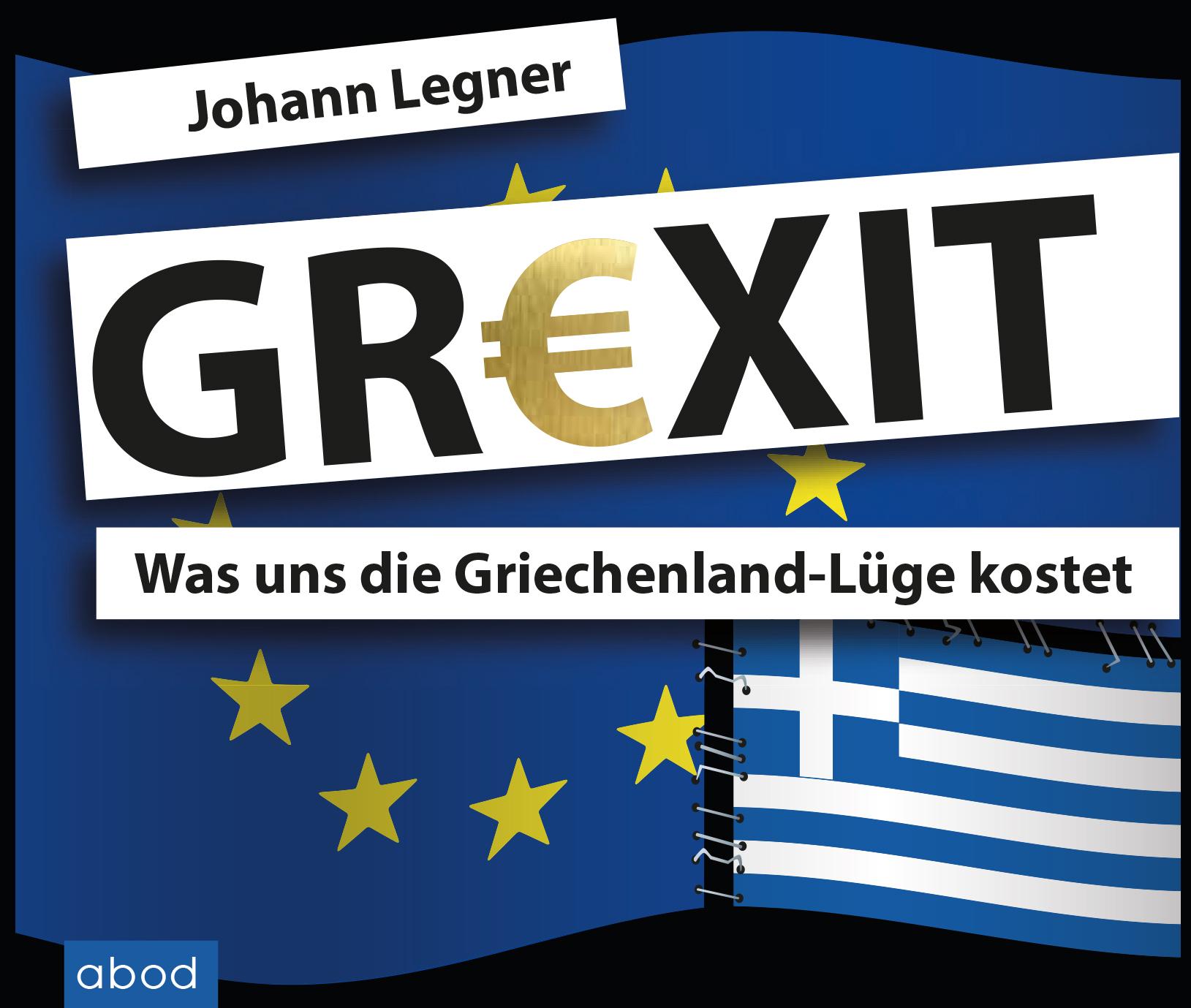 Grexit, Johann Legner